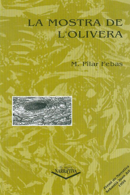 La mostra de l'olivera