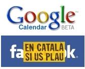 Google Calendar i Facebook ja estan en català