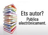 Ets autor? Publica electrònicament.