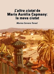 L'altra ciutat de Maria Aurèlia Capmany: la meva ciutat