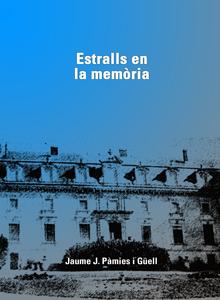 Estralls en la memòria