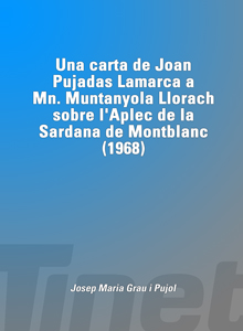 Una carta de Joan Pujadas a Mn. Muntanyola sobre l'Aplec de la Sardana de Montblanc (1968)