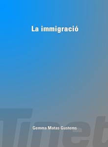 La immigració