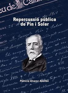 Repercussió pública de Pin i Soler