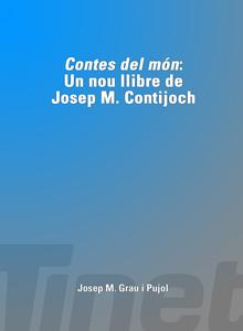 """""""Contes del món"""": un nou llibre de Josep M. Contijoch Casanovas"""