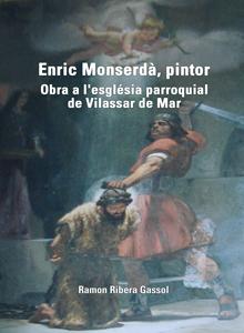 Enric Monserdà, pintor. Obra a l'església parroquial de Vilassar de Mar