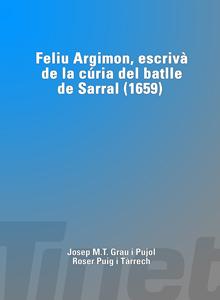 Feliu Argimon, escrivà de la cúria del batlle de Sarral (1659)