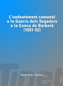 L'endeutament comunal a la Guerra dels Segadors a la Conca de Barberà (1651-52)