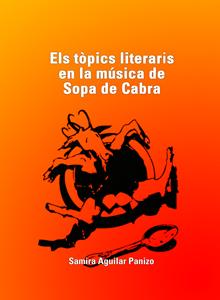 Els tòpics literaris en la música de Sopa de Cabra