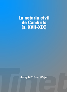 La notaria civil de Cambrils (segles XVII-XIX)