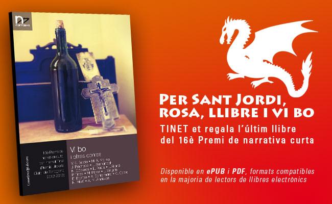 Per Sant Jordi, rosa, llibre i vi bo. TINET et regala el llibre 'Vi bo i altres contes'