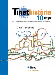 TINEThistòria, 10 anys de la primera xarxa ciutadana a Internet a l'Estat espanyol